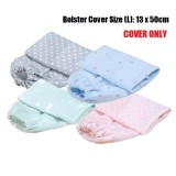 Comfy Living - Bolster Cover (L)